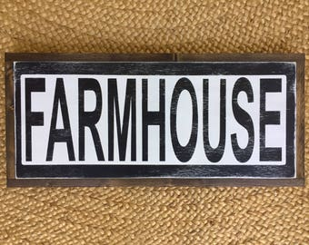 "Farmhouse sign. 11.5""x25.5"""