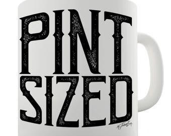 Pint Sized Ceramic Mug