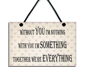 Handmade Wooden ' Without You I'm Nothing ' Home Sign 331