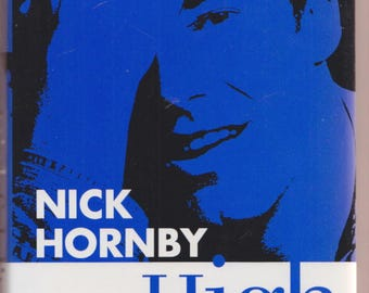 HIGH FIDELITY by Nick Hornby 1st/1st UK  (true First) 1995 hardcover / debut novel / basis for film