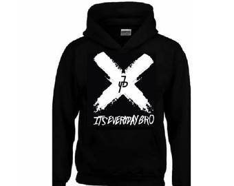 IT'S EVERYDAY BRO Hoodie + Your Name on the back