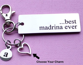 Personalized Godmother Key Chain Best Madrina Ever Stainless Steel Customized with Your Charm & Initial - K873