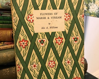 """Vintage """"flowers of marsh and stream """" book"""