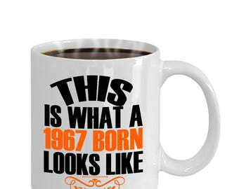 This Is What A 1967 Born Looks Like 50th Birthday Gift Mug