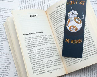 """Star Wars BB8 """"They see me Rollin'"""" Bookmark"""