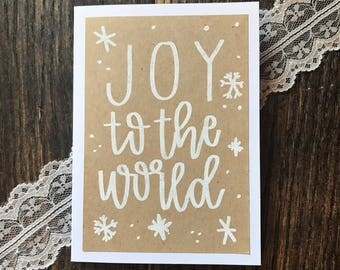 Joy to the World Holiday Greeting Card - White Embossed Lettering - Handmade Rustic Calligraphy - Single Card