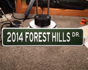 2014 Forest Hills Drive Street Sign