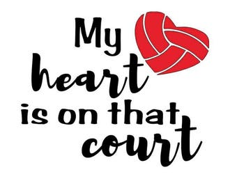 T-shirt - My Heart is on that Court - Volleyball