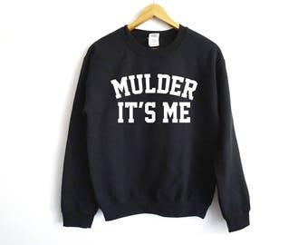X-Files Sweater | Mulder Sweater | Sci Fi | X Files | X Files | Alien | Scully It's Me | Mulder It's Me | Mulder And Scully | UFO | X Files