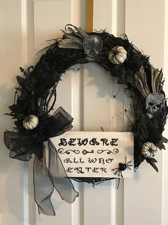 Beware All Who Enter Wreath