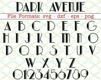 Park Avenue Svg Letters Numbers, Retro Svg Dxf Eps, Png; Retro Font, Svg Art Deco Font Monogram Letters Cricut & Silhouette Files; SVG Files