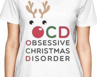 Obsessive Christmas Disorder Women's Tshirt [JCT003]