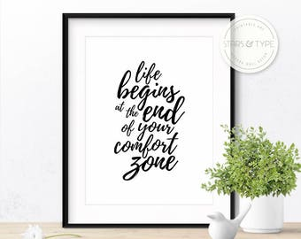 Life begins at the end of your comfort zone, Printable Wall Art, Black Typography, Inspirational Quote, Motivational Poster, Digital Print
