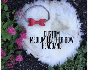 Custom Medium Leather Bow Headband