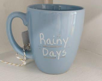 Rainy Days Mugs