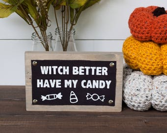 Witch Decor - Funny Halloween Decor - Halloween Decor - Witch Sign - Witch Decor - Halloween Sign