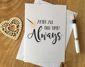 Personalised Birthday Anniversary Card Harry Potter Boyfriend Girlfriend Always Severus Snape Quote