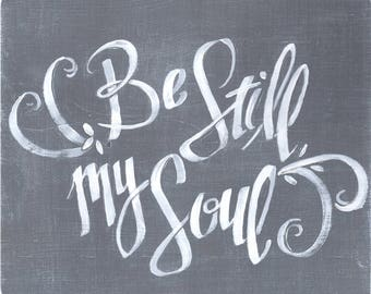 Be Still My Soul/Downloadable Print