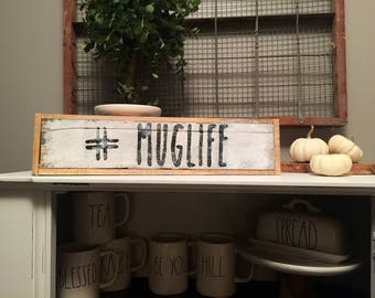 Rae Dunn Inspired Wood Sign saying Muglife