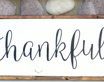 Thankful - Farmhouse Sign