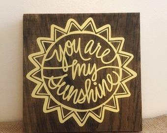 You Are My Sunshine Sign   Sun Wall Art
