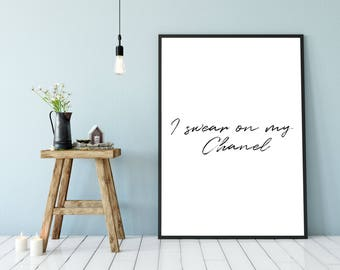 Chanel, Printable Fashion Quote ,Digital, Instant Download Poster, Calligraphy, Typography, Home Decor, Office Decor, Printable Wall Art