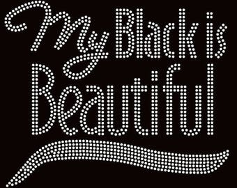 My Black is Beautiful-Black Pride Rhinestone Tshirt--Rhinestone  Bling Tees-HBCU-Sorority Rhinestone T-Shirts-All Sizes S-3XL