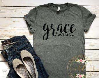 Grace Wins Shirt - Christian Shirt - Religious Shirt - Womens t shirt - Inspirational Shirt - Christian Shirt