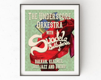Digital download illustrated poster, bellydance, music, balkan, klezmer, gypsy jazz, swing, accordion, the underscore orkestra, suadela