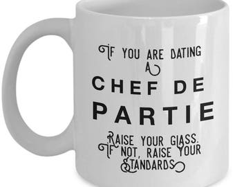 if you are dating a Chef de Partie raise your glass. if not, raise your standards - Cool Valentine's Gift