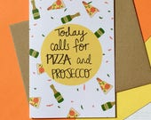 Pizza Card, Prosecco, Mothers Day, Mothering Sunday, Mothers' Day, Mother's Day, Celebration, Congratulations, Birthday, Engagement
