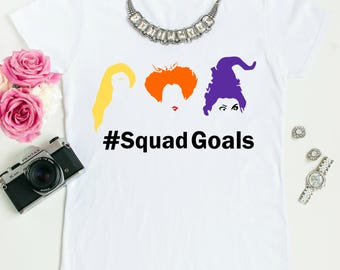 Hocus Pocus Squadgoals Woman's Tee, Hocus Pocus Shirt, Halloween Shirt, It's Just a Bunch of Hocus Pocus, Halloween Shirts, Halloween Outfit