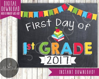 First Day of 1st Grade Sign - 1st Day of School Sign - First Day of School Sign - Photo Prop - Chalkboard Sign - Printable, Instant Download
