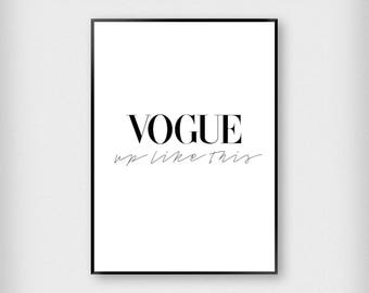 Vogue Up Like This Print | Fashion | Black - White | Magazine - Typography - Poster