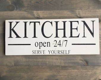 Kitchen sign - FREE SHIPPING-unique kitchen sign - funny kitchen sign - kitchen decor-serve yourself - 24/7-open 24/7-rustic kitchen
