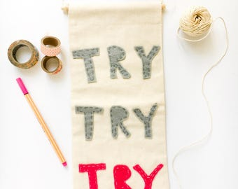 Try Try Try Canvas Banner