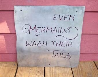 even mermaids wash their tails metal sign kid bathroom sign girl bathroom sign
