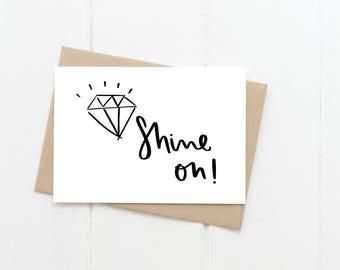 Shine On Card