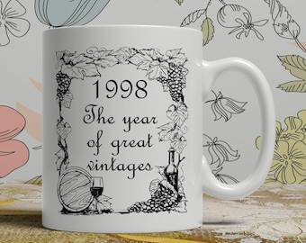 Birthday mug any year available born 1998 shown as 20th Birthday celebration gift idea happy day present with vintage wine and vines theme