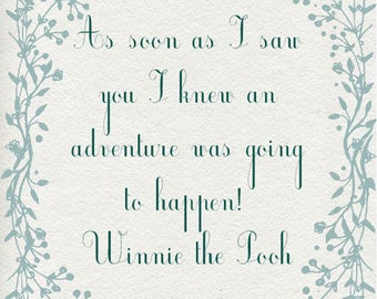Winnie the Pooh Quote *INSTANT DOWNLOAD*