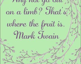 Mark Twain Quote *INSTANT DOWNLOAD*