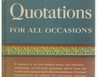 Summer Sale Five Thousand Quotations for All Occasions 1945 Hardcover Book Wit, Wisdom Beauty and Sentiment