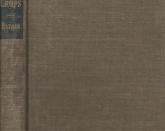 Field Crops by Howard C. Kather 1942 Hardback Book