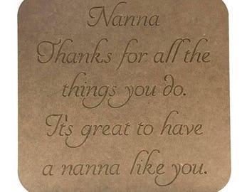Mum plaque, Nan plaque, Nanna plaque, Nanny plaque, Nannie plaque, Step mum plaque, Sister plaque, Gran plaque, Aunty plaque