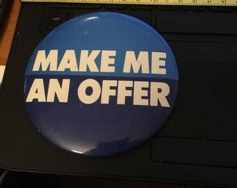 "Vintage Pin Button - MAKE ME An OFFER 4"""