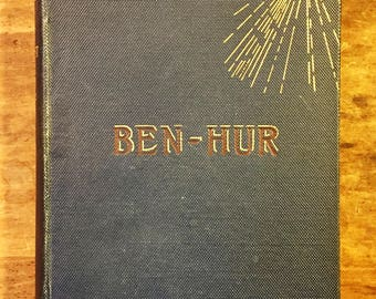 Ben-Hur A Tale of The Christ by Lew Wallace, 1880 / Rare Vintage Book