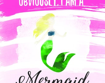 Obviously I am a Mermaid Beautiful Blonde Hair Watercolor Print