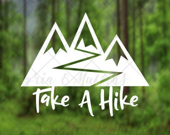 Take A Hike mountain path decal - Car decal - Window Decal - Laptop decal - Tablet decal - hiking, travel, outdoor decal