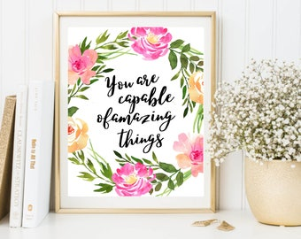 Inspirational Quote, You Are Capable Of Amazing Things, Office Decor, Desk Accessories, Quotes, Watercolor Floral Decor, Prints, Wall Art