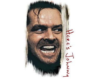 T-SHIRT: The Shining - Here's Johnny! - Classic T-Shirt & Ladies Fitted Tee - (LazyCarrot)